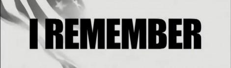 I remember...